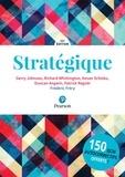 Gerry Johnson et Richard Whittington - Stratégique.