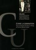 Gerry L'Etang et Corinne Mencé-Caster - Ecrire la domination.