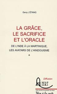 Deedr.fr La grâce, le sacrifice et l'oracle - De l'Inde à la Martinique, les avatars de l'hindouisme Image