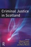 Gerry Mooney - Criminal Justice in Scotland.