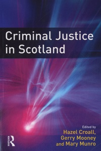 Gerry Mooney - Criminal Justice in Scotland.
