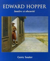 Gerry Souter - Edwar Hopper - Lumière et obscurité.