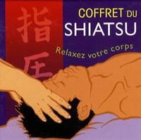 Gerry Thomson - Coffret du shiatsu - Découvrez le pouvoir du toucher.