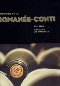 Le domaine de la Romanée-Conti - Gert Crum |