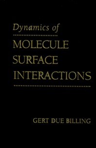 Dynamics of Molecule Surface Interactions.pdf