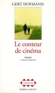 Gert Hofmann - Le conteur de cinéma.