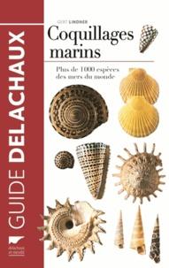 Gert Lindner - Coquillages marins - Plus de 1 000 espèces des mers du monde.