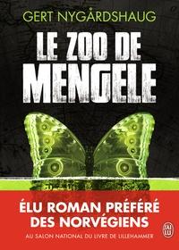 Gert Nygardshaug - Le zoo de Mengele.