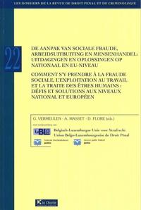 Gert Vermeulen et Adrien Masset - Comment s'y prendre à la fraude sociale, l'exploitation au travail et la traite des êtres humains.