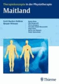 Gerti Bucher-Dollenz et Renate Wiesner - Maitland - Therapiekonzepte in der Physiotherapie.
