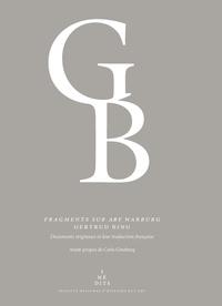 Gertrud Bing et Carlo Ginzburg - Fragments sur Aby Warburg.