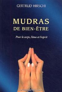 Gertrud Hirschi - Mudras de bien-être.