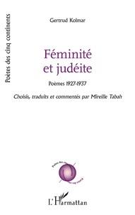 Gertrud Kolmar - Féminité et judéite - Poèmes 1927-1937.