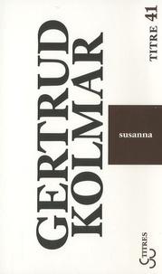 Gertrud Kolmar - Susanna.