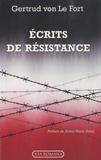 Gertrud von Le Fort - Ecrits de résistance.