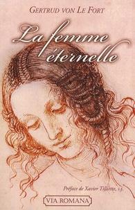 Gertrud von Le Fort - La femme éternelle.