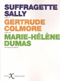Gertrude Colmore - Suffragette Sally.