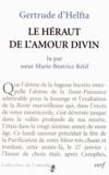 Gertrude d'Helfta - Le Héraut de l'amour divin.