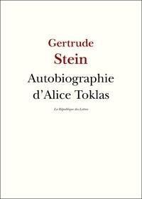 Gertrude Stein - Autobiographie d'Alice Toklas.