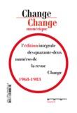 Gertrude Stein et Jerome Rothenberg - Change numérique - Édition intégrale de la revue Change (1968-1983).