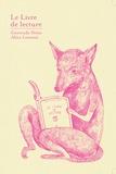 Gertrude Stein - Le livre de lecture - Et trois pièces de théâtre.