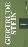 Gertrude Stein - Lectures en Amérique.