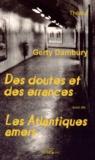 Gerty Dambury - Des doutes et des errances suivi de Les Atlantiques amers.