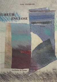 Gerty Dambury - Fureur enclose - Poésie.