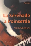 Gerty Dambury - La sérénade à Poinsettia.
