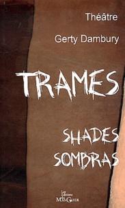 Gerty Dambury - Trames.