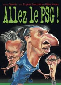 Gervais et Gilles Verdez - Allez le PSG !.