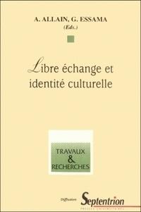 Gervais Essama et Annie Allain - Libre échange et identité culturelle - [journées d'étude.