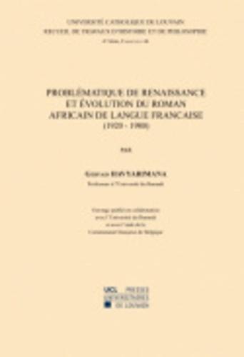 Problématique de Renaissance et évolution du roman africain de langue française (1920-1980)