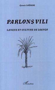 Gervais Loëmbe - Parlons Vili - Langue et culture Loango.