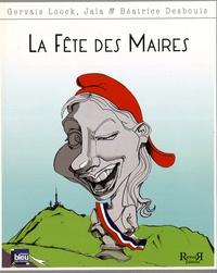 Gervais Loock et  Jala - La fête des maires.