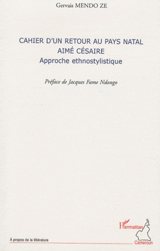Cahier d'un retour au pays natal, Aimé Césaire. Approche ethnostylistique
