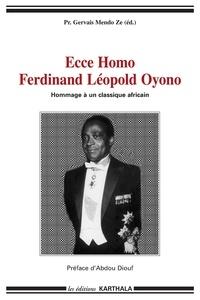 Gervais Mendo Zé - Ecce Homo : Ferdinand Leopold Oyono - Hommage à un classique africain.