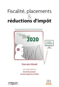 Gervais Morel - Fiscalité, placements et réductions d'impôt.