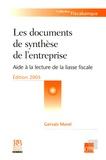 Gervais Morel - Les documents de synthèse de l'entreprise - Aide à la lecture de la liasse fiscale.