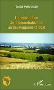 La contribution de la décentralisation au développement local - Lexemple du Bénin.pdf