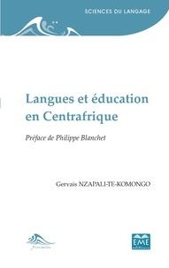 Gervais Nzapali-Te-Komongo - Langues et éducation en Centrafrique.