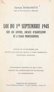 Gervais Romanetti et  Bouquier - Loi du 1er septembre 1948 sur les loyers, locaux d'habitation et à usage professionnel - Décret du 30 septembre 1953, statuts des baux de locaux à usage commercial, industriel, artisanal.
