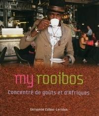 Gervanne Colboc-Leridon - My rooibos - Concentré de goûts et d'Afriques.