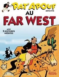 Gervy - Pat'apouf détective Tome 11 : Pat'apouf au far west.