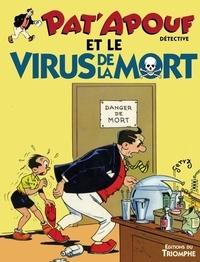 Gervy - Pat'apouf détective Tome 12 : Pat'apouf et le virus de la mort.