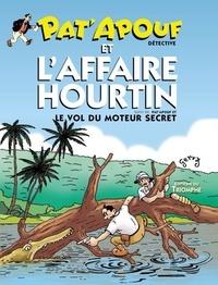 Gervy - Pat'Apouf et l'affaire Hourtin - Suivi de Pat'Apouf et le vol du moteur secret.