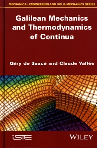 Géry de Saxcé et Claude Vallée - Galilean Mechanics and Thermodynamics of Continua.