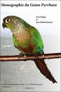 Géry Dupas - Monographie du Genre Pyrrhura - Tome 1. 1 CD audio