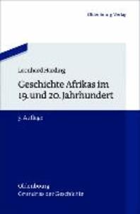 Geschichte Afrikas im 19. und 20. Jahrhundert.