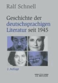 Geschichte der deutschsprachigen Literatur seit 1945.